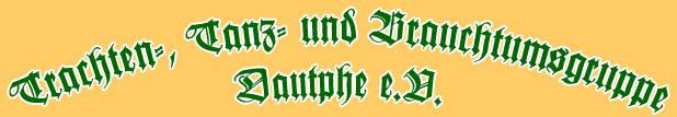 Trachten- Tanz- und Brauchtumsgruppe Dautphe e.V.